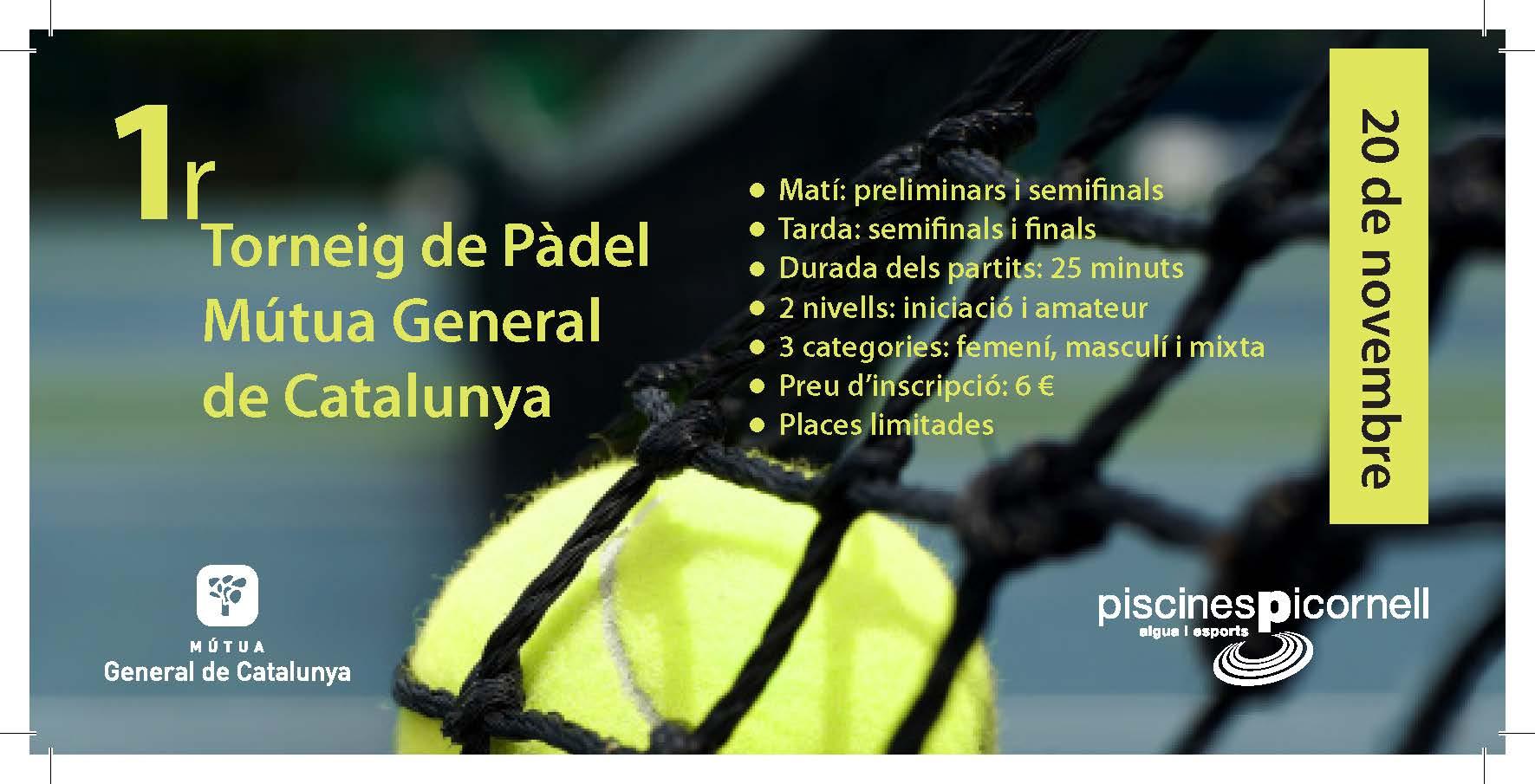 1er Torneo de Pádel Mútua General de Catalunya en las Piscinas Picornell